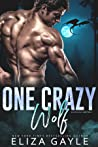 One Crazy Wolf (Southern Shifters Book 9)