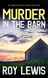 Murder in the Barn (Arnold Landon Detective Mystery and Suspense Book 1)