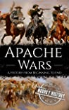 Apache Wars: A Hi...