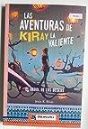 Las aventuras de Kiray la Valiente
