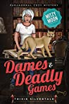 Dames and Deadly Games (Mitzy Moon Mysteries #13)