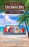 Lost and Found (Resort at Castaway Bay, #2)