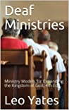 Deaf Ministries: Ministry Models for Expanding the Kingdom of God, 4th Ed.