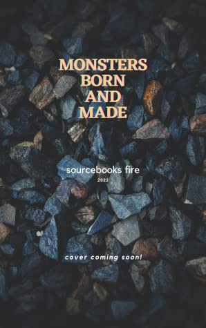 Monsters Born and Made
