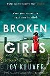 Broken Girls (Detective Bernadette Noel #2)