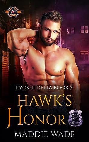 Hawk's Honor by Maddie Wade