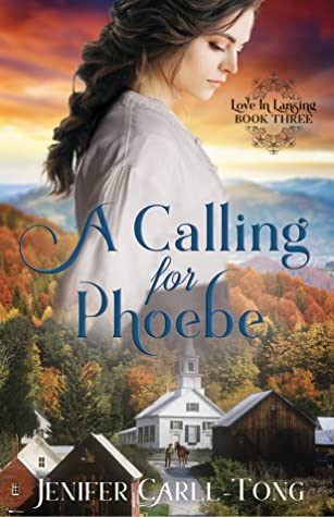 A Calling for Phoebe by Jenifer Carll-Tong