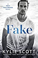 Fake (West Hollywood, #1)