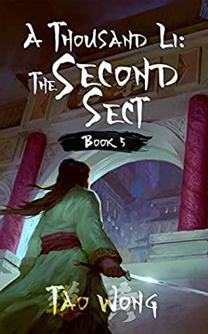 The Second Sect (A Thousand Li, #5)
