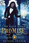 The Elven King's Promise (Fated Elves #3)