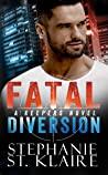 Fatal Diversion (The Keeper's, #4)