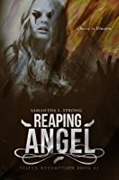 Reaping Angel (Fallen Redemption, #2)