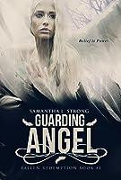 Guarding Angel (Fallen Redemption #1)
