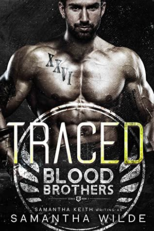 Traced (Blood Brothers #2)