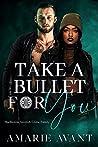 Take A Bullet For You (MacKenzie Scottish Crime Family #2)