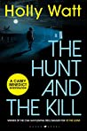 The Hunt and The Kill