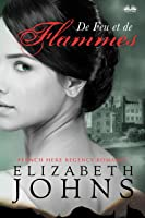 De Feu et de Flammes: Une romance au temps de la régence