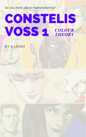 COLOUR THEORY (CONSTELIS VOSS, #1)