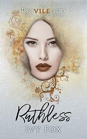 Ruthless (The Privileged of Pembroke High #4)
