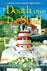 Death on the Shelf  (The Haunted Library Mysteries, #5)