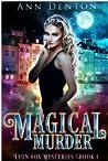 Magical Murder (Lyon Fox Mysteries, #1)