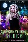 Supernatural Sleep (Lyon Fox Mysteries, #3)
