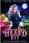 Hexed Hit (The Lyon Fox Mysteries, #4)