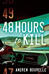 48 Hours to Kill
