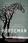 Horseman by Christina Henry