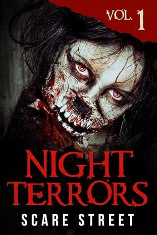 Night Terrors Vol. 1: Short Horror Stories Anthology