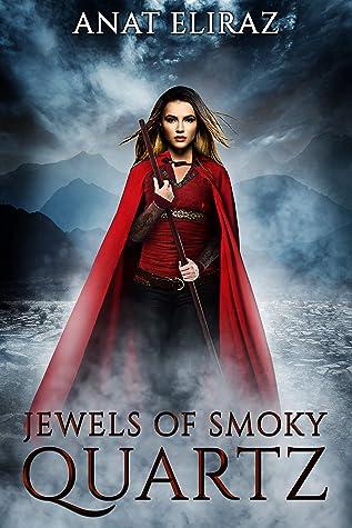 Jewels of Smoky Quartz: An Epic Fantasy Novel