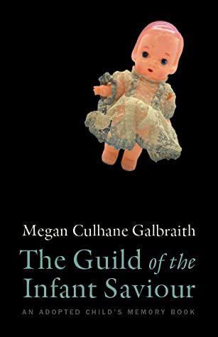 The Guild of the Infant Saviour: An Adopted Child's Memory Book