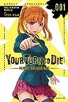 Your Turn to Die: Majority Vote Death Game Vol. 1