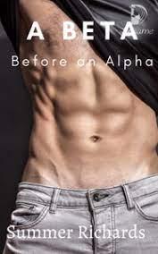 A Beta Before an Alpha