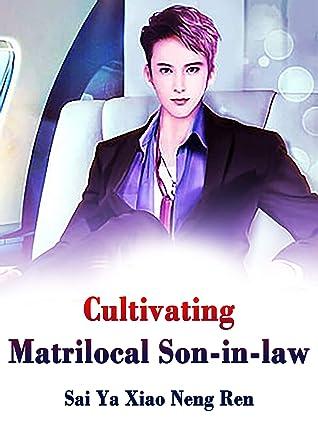 Cultivating Matrilocal Son-in-law: Book 2