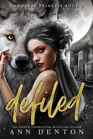Defiled by Ann  Denton