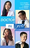 The Doctor Is In Love: a medical romance anthology