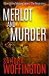 Merlot and Murder: The Beginning