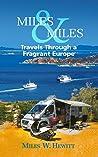 Miles & Miles by Miles W. Hewitt