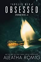 Obsessed: Tangled Web 2