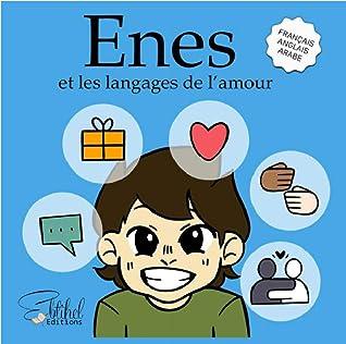 Enes et les langages de l'amour (islam pour enfant)