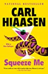 Squeeze Me by Carl Hiaasen