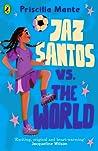 The Dream Team: Jaz Santos vs. the World