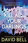 Kill All Your Dar...