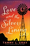 Love and the Silver Lining (State of Grace, #2)