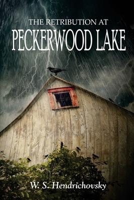 The Retribution at Peckerwood Lake