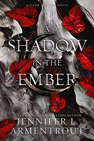 A Shadow in the Ember (Flesh and Fire, #1)