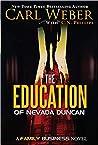 The Education of Nevada Duncan: A Family Business Novel