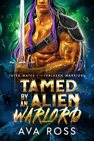 Tamed By an Alien Warlord by Ava  Ross