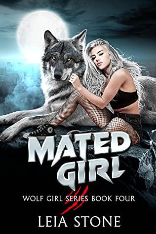 Mated Girl (Wolf Girl, #4)